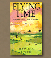 Flying Time: Stories & Half Stories